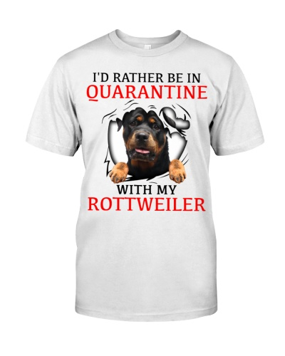 Quarantine With My Rottweiler
