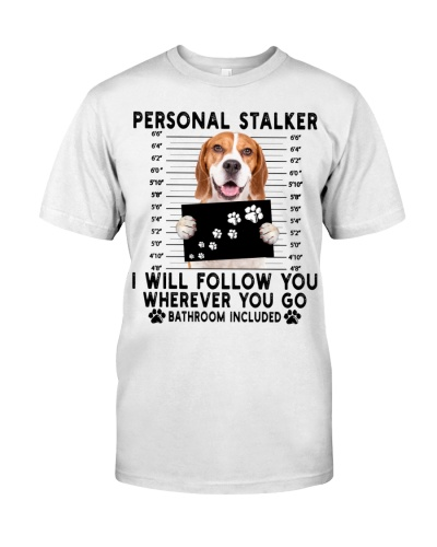 Beagle Funny Personal Stalker
