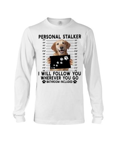 Labrador Retriever Funny Personal Stalker