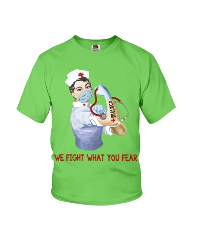 Nurse-We Fight What You Fear