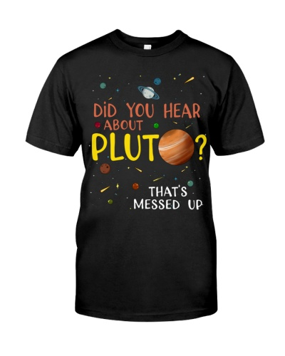 Did You Hear About Pluto