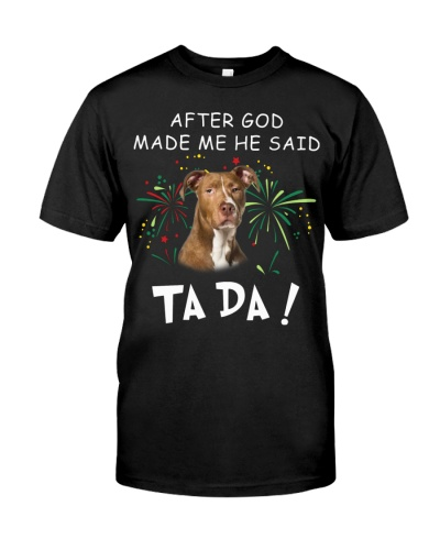 American Pit Bull Terrier-God Said Ta Da