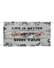 Life is Better With Shih Tzus Cloth face mask front