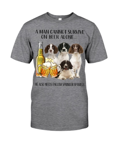 He Also Needs English Springer Spaniel And Beer