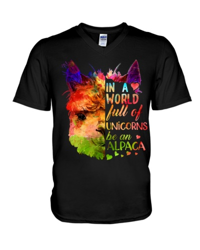 In A World Full Of Unicorns Be An Alpaca