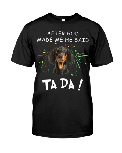 Dachshund-God Said Ta Da
