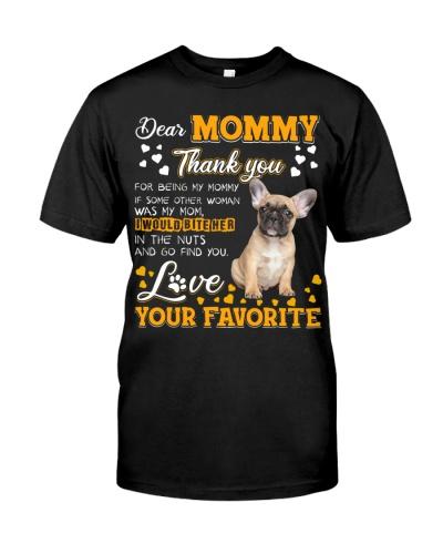 Dear Mommy-French Bulldog
