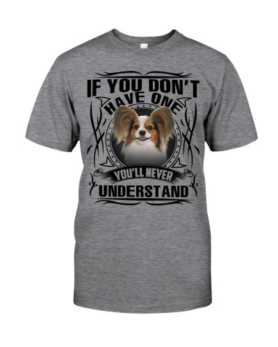 If You Don't Have One Papillon