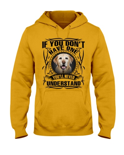 If You Don't Have One Labrador-Yellow
