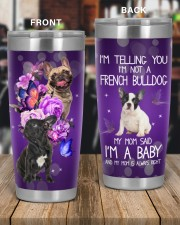 I'm Not A French Bulldog 20oz Tumbler aos-20oz-tumbler-lifestyle-front-56