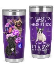 I'm Not A French Bulldog 20oz Tumbler front