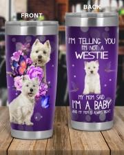 I'm Not A West Highland White Terrier 20oz Tumbler aos-20oz-tumbler-lifestyle-front-56