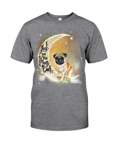 Pug - I Love You To The Moon and Back