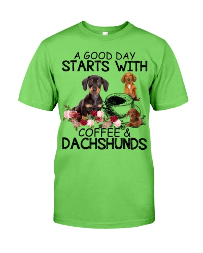 A Good Day Starts With Coffee And Dachshunds