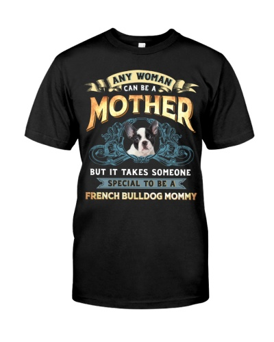 Special To Be A French Bulldog Mommy 3