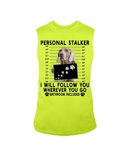 Weimaraner Funny Personal Stalker