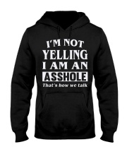 ASHOLE-YELLING Hooded Sweatshirt front