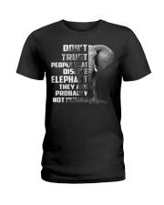 DONT TRUST DISLIKE-ELEPHANT Ladies T-Shirt thumbnail