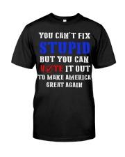CAN'T FIX STUPID Classic T-Shirt thumbnail