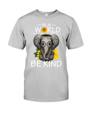 IN A WORLD BE KIND- ELEPHANT Classic T-Shirt thumbnail