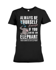 YOU CAN BE-ELEPHANT Premium Fit Ladies Tee thumbnail