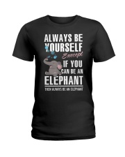 YOU CAN BE-ELEPHANT Ladies T-Shirt thumbnail