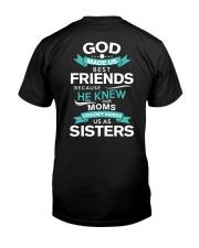 GOD FRIENDS-SISTER Classic T-Shirt back