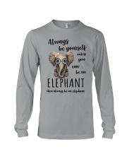 ALWAYS BE YOURSELF- ELEPHANT Long Sleeve Tee thumbnail