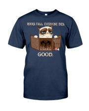 EVERYONE DIES - GOOD Classic T-Shirt front