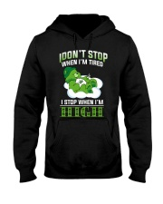 I DON'T STOP Hooded Sweatshirt front