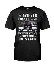 WHAT DOESN'T KILL ME Classic T-Shirt thumbnail