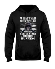 WHAT DOESN'T KILL ME Hooded Sweatshirt front