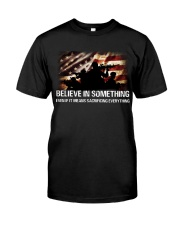 BELIEVE IN SOMETHING Classic T-Shirt thumbnail
