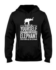 ALWAYS BE YOURSELF-ELEPHANT Hooded Sweatshirt front