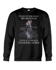 STAND UP FOR WHAT YOU BELIEVE IN - CAT Crewneck Sweatshirt thumbnail