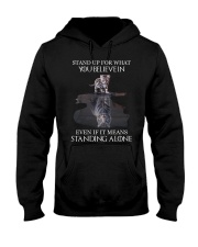 STAND UP FOR WHAT YOU BELIEVE IN - CAT Hooded Sweatshirt thumbnail