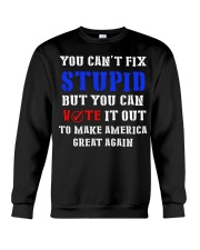 YOU CAN'T FIX STUPID Crewneck Sweatshirt thumbnail