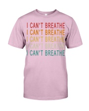 I Can't Breathe Classic T-Shirt front
