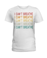 I Can't Breathe Ladies T-Shirt tile