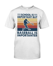 Funny School Baseball Is Importanter Classic T-Shirt thumbnail