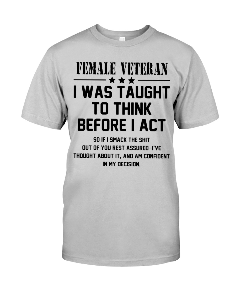 Funny Female Veteran Quote Classic T-Shirt