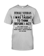Funny Female Veteran Quote Classic T-Shirt front