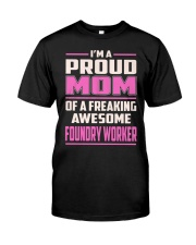Foundry Worker Proud Mom Classic T-Shirt thumbnail