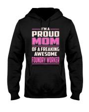 Foundry Worker Proud Mom Hooded Sweatshirt front