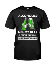 Alcoholic Classic T-Shirt front