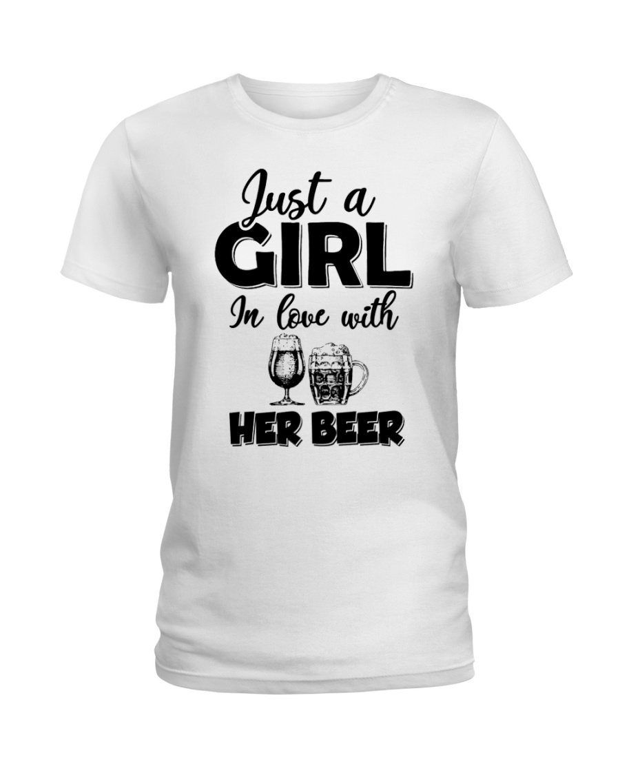 just a girl in love with her beer Ladies T-Shirt