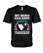 My Mind Has Gone Playing Badminton V-Neck T-Shirt thumbnail