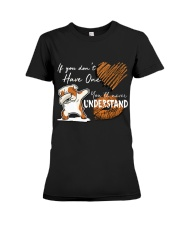 If you don't have one - you will never understand Premium Fit Ladies Tee tile