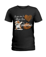 If you don't have one - you will never understand Ladies T-Shirt front