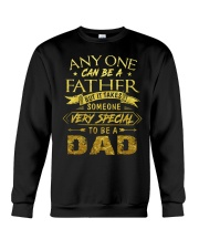 Someone Very Special To Be A Dad Crewneck Sweatshirt thumbnail